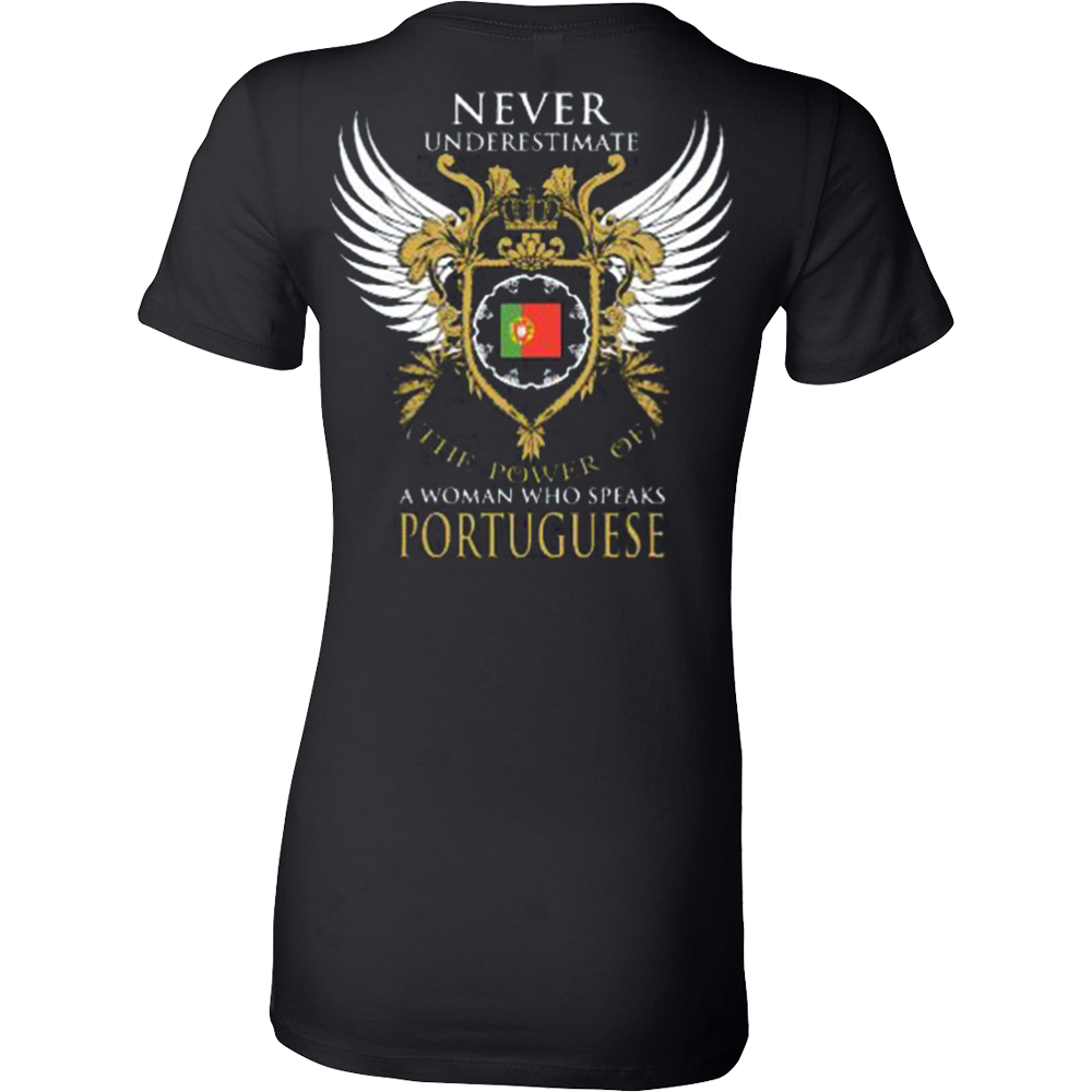Never Underestimate the power of a Woman who speaks Portuguese - Vietees Shop Online