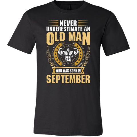 Never Underestimate An Old Man Born In September - Men's Muscle T-Shirt - Vietees Shop Online