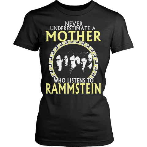 Never Underestimate A Mother who listens to Rammstein T-shirt - Vietees Shop Online