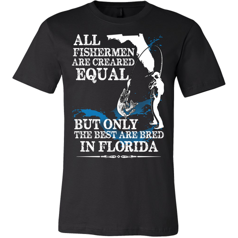 All Fishermen are created Equal T-Shirt - Vietees Shop Online - 1