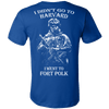 Image of I didn't go to Harvard I went to Fort Polk T shirt - Vietees Shop Online