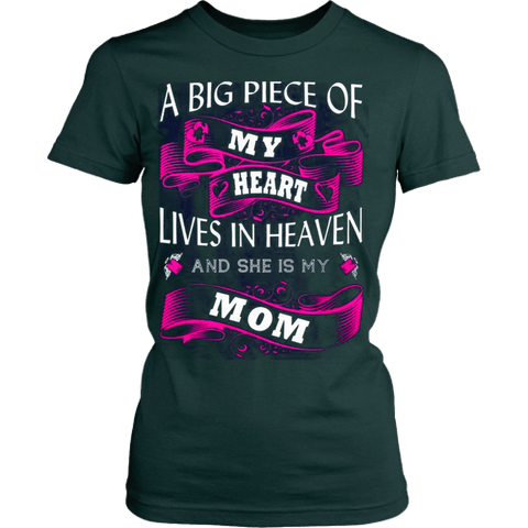 A big piece of my heart lives in heaven - Vietees Shop Online