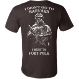I didn't go to Harvard I went to Fort Polk T shirt - Vietees Shop Online