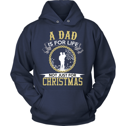 A DAD IS FOR LIFE HOODIE