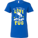 All You Need Is Love and a Pug - Vietees Shop Online