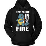 POKEMON SQUIRTLE USE SHIRT IN CASE OF FIRE HOODIE - Vietees Shop Online - 7