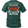 I Have Pretty Daughter Shirt - Vietees Shop Online