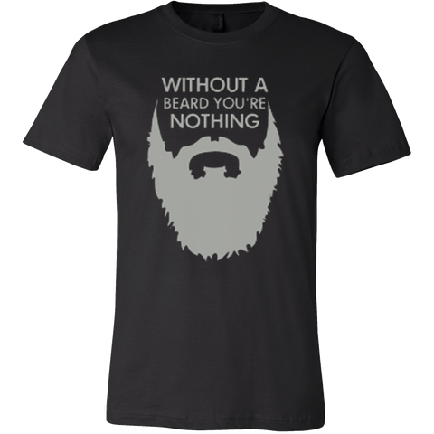 Without A Beard T-Shirt - Vietees Shop Online