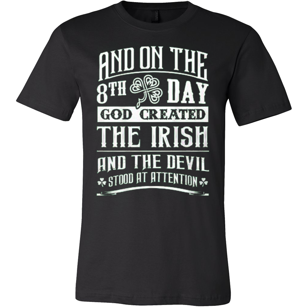 8TH DAY GOD CREATED THE IRISH T-SHIRT - Vietees Shop Online