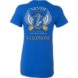 Never Underestimate A Woman With A Saxophone - Vietees Shop Online