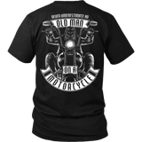 Never Underestimate An Old Man On A Motorcycle T-Shirt - Vietees Shop Online
