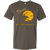 Brooms are for amateurs T-Shirt - Vietees Shop Online