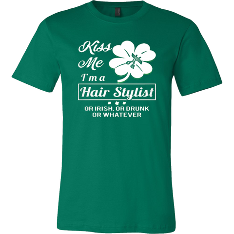 Kiss Me! I'm A Hair Stylist T-shirt - Vietees Shop Online