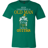 NEVER UNDERESTIMATE AN OLD MAN WITH A GUITAR T-SHIRT - Vietees Shop Online