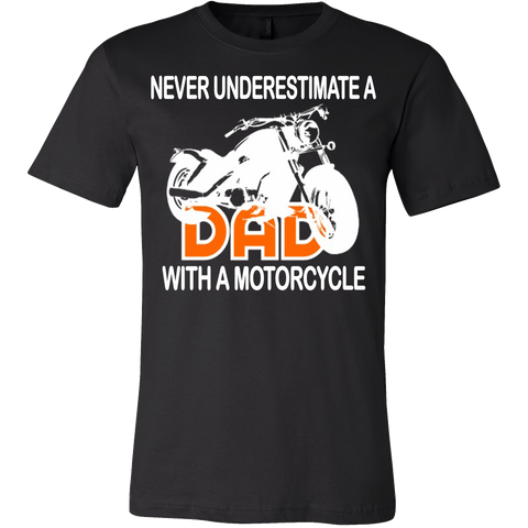 Never Underestimate a Dad with a Motorcycle T-shirt - Vietees Shop Online