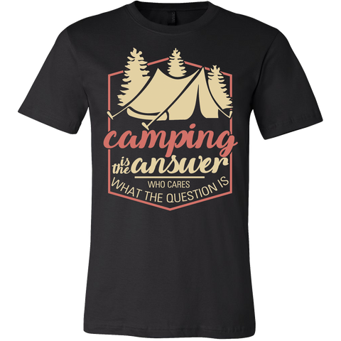 Camping is the answer T-shirt - Vietees Shop Online