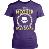 Never Underestimate a Mother Who listens to Dave Gahan T-shirt - Vietees Shop Online