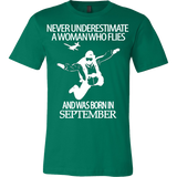 Never underestimate a woman who flies and was born in September T-shirt - Vietees Shop Online