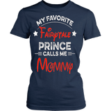 My Favorite Fairy Tale Prince - Mommy - Vietees Shop Online