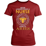 Never Underestimate A Nurse Born As Aries - Vietees Shop Online