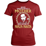 Never Underestimate A Mother Who listens to Marilyn Manson T-shirt - Vietees Shop Online