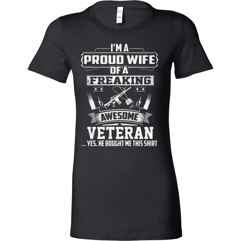 I'M A PROUD WIFE OF A FREAKING AWESOME VETERAN - Vietees Shop Online