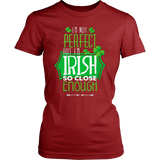 I m not perfect Irish T-shirt - Vietees Shop Online