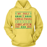 My Ugly Christmas sweater Hoodie - Vietees Shop Online