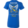 Image of Never Underestimate the Power of a Woman with a PhD - Vietees Shop Online