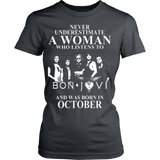 Never Underestimate A Woman Who Listens To Bon Jovi And Was Born In October T-Shirt - Vietees Shop Online