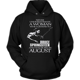 Never Underestimate a Woman who listens to Bruce Springsteen and was born in August T-shirt - Vietees Shop Online