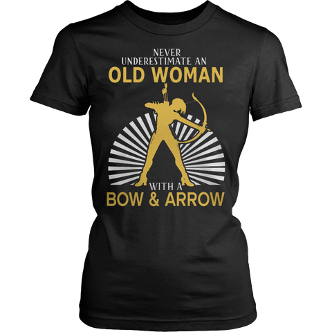 Never Underestimate An Old Woman With A Bow and Arrow T-shirt - Vietees Shop Online