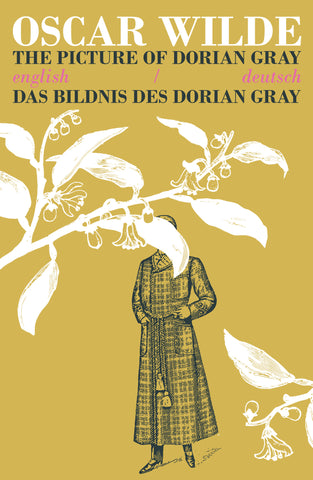 The Picture of Dorian Gray/Das Bildnis des Dorian Gray (English/Deutsch)