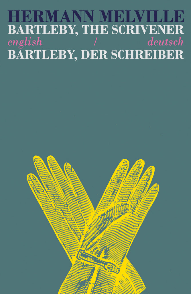 Bartleby The Scrivener/Bartleby Der Schreiber (English/Deutsch)