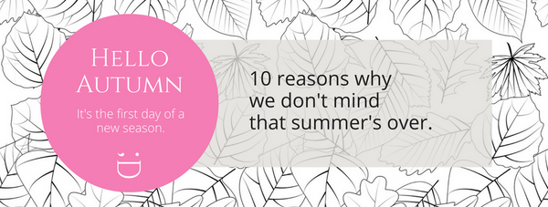 10 Reasons why we love autumn