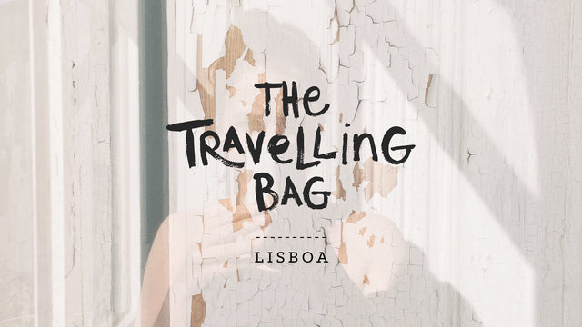 Travel | The Travelling Bag Project</br>- At Home in Lisbon