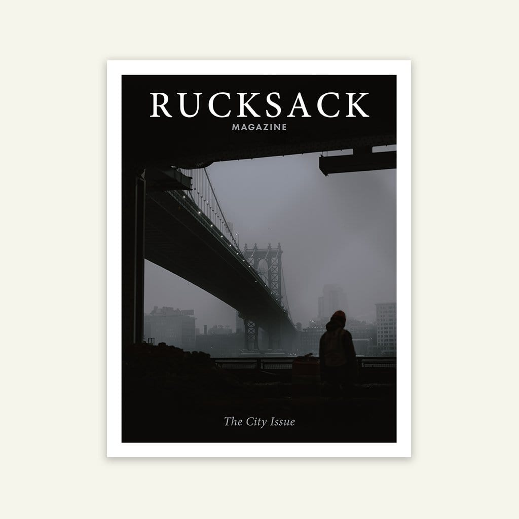 Rucksack Magazine | The City Issue | Vol. 5