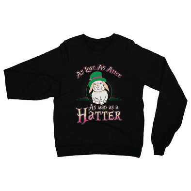 As Lost As Alice, As Mad As A Hatter - Sweatshirt As Lost As Alice, As Mad As A Hatter - Sweatshirt Sweatshirt S / Black