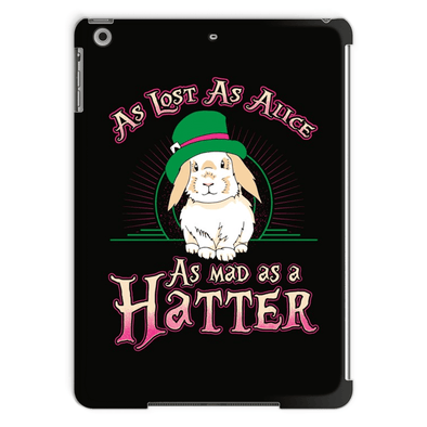 As Lost As Alice, As Mad As A Hatter - Tablet Case As Lost As Alice, As Mad As A Hatter - Tablet Case Tablet Cases iPad Air
