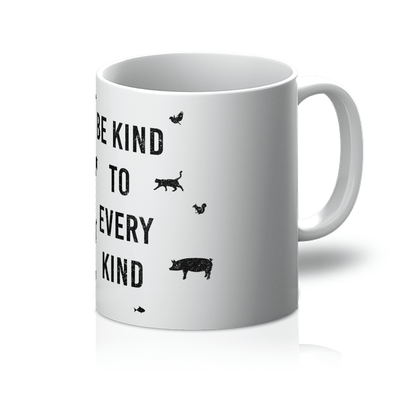 Be Kind To Every Kind - Mug Be Kind To Every Kind - Mug Mugs Default Title