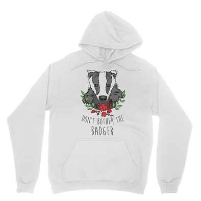 Don't Bother The Badger - Hooded Sweatshirt Don't Bother The Badger - Hooded Sweatshirt Hooded Sweatshirt S / Ash