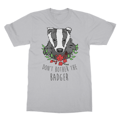 Don't Bother The Badger - T-Shirt Don't Bother The Badger - T-Shirt T-Shirts S / Sports Grey