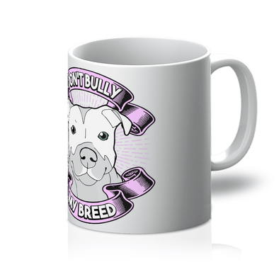 Don't Bully My Breed - Mug Don't Bully My Breed - Mug Mugs Default Title