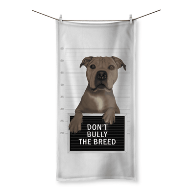 "Don't Bully The Breed - Beach Towel Don't Bully The Breed - Beach Towel Towel 19.7""x39.4"""