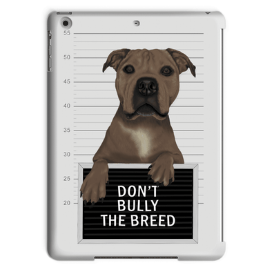 Don't Bully The Breed - Tablet Case Don't Bully The Breed - Tablet Case Tablet Cases iPad Air