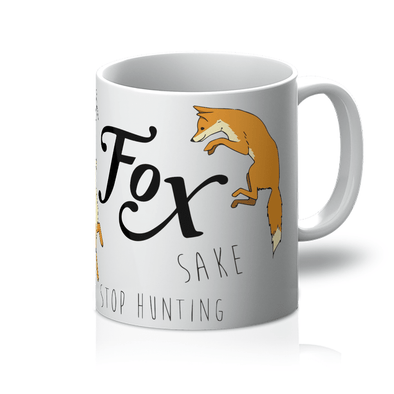 Fur Fox Sake Stop Hunting - Mug Fur Fox Sake Stop Hunting - Mug Mugs Default Title
