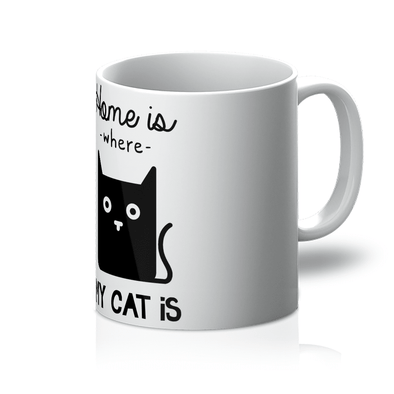 Home Is Where My Cat Is - Mug Home Is Where My Cat Is - Mug Mugs 11oz