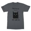 Home Is Where My Cat Is - T-Shirt Home Is Where My Cat Is - T-Shirt T-Shirts S / Charcoal