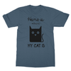 Home Is Where My Cat Is - T-Shirt Home Is Where My Cat Is - T-Shirt T-Shirts S / Indigo Blue