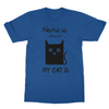 Home Is Where My Cat Is - T-Shirt Home Is Where My Cat Is - T-Shirt T-Shirts S / Royal Blue